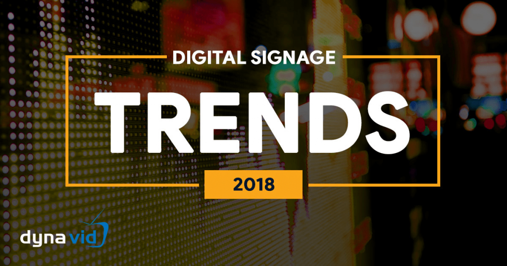 2018-digital-signage-trends